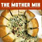 Pin for Warm Spinach Dip (Vegan) Made with the Mother Mix. Image includes top-down shot of Warm Spinach Dip oozing out of a bread bowl, on a baking sheet
