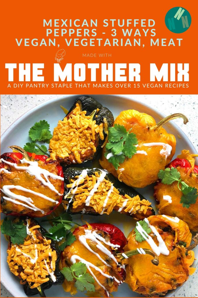 Pin for Mexican Stuffed Peppers - 3 Ways (vegan, vegetarian, meat). Made with the Mother Mix, a DIY pantry staple that makes over 15 vegan recipes. Image shows: Topdown view of Mexican Stuffed Peppers, green peppers with vegan cheese, orange peppers are vegetarian, and red peppers have meat.