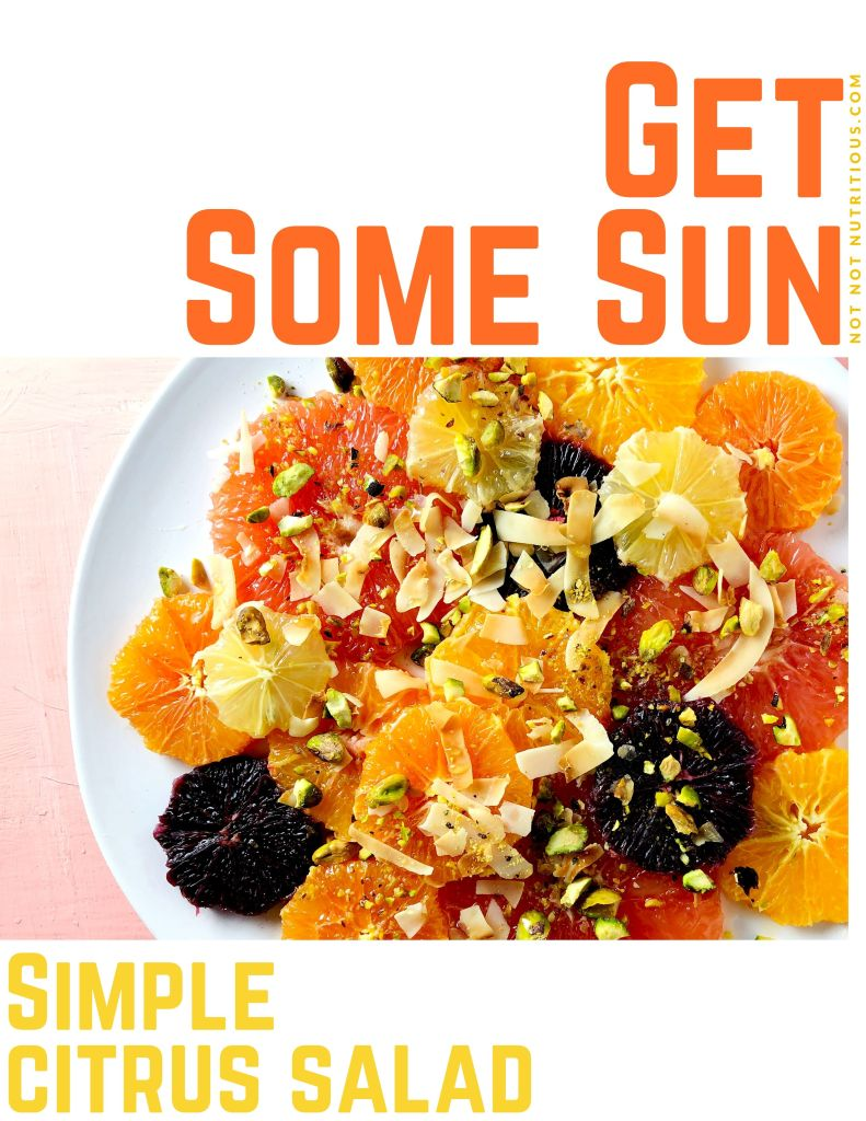 Pinterest graphic for Simple Citrus Salad with text Get Some Sun, and a top down shot of the salad – slices of pink grapefruit, navel oranges, tangelos, blood oranges, and lemon, garnished with ribbons of toasted coconut, crushed pistachios and honey.