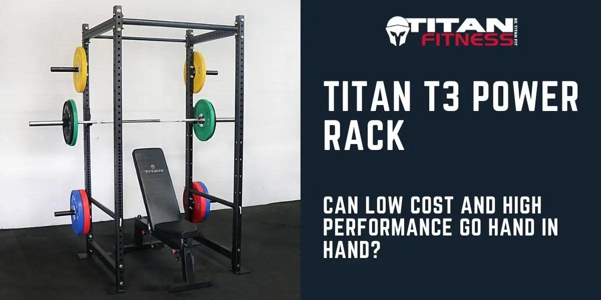 2020 titan t3 power rack review high