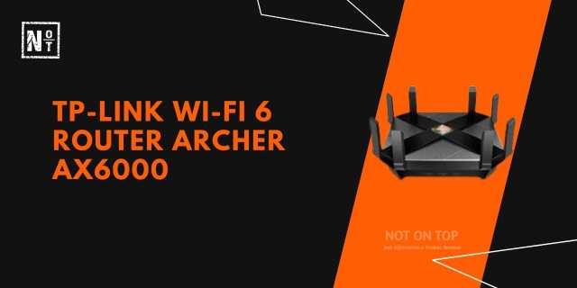 TP-Link Wi-fi 6 router Archer AX6000