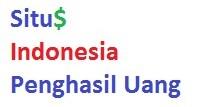 Situs Penghasil Uang Indonesia
