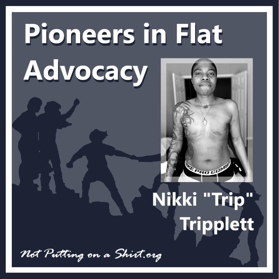 "Infographic of blog series Pioneers in Flat Advocacy - aesthetic flat closure public figures - Nikki ""Trip"" Tripplett"
