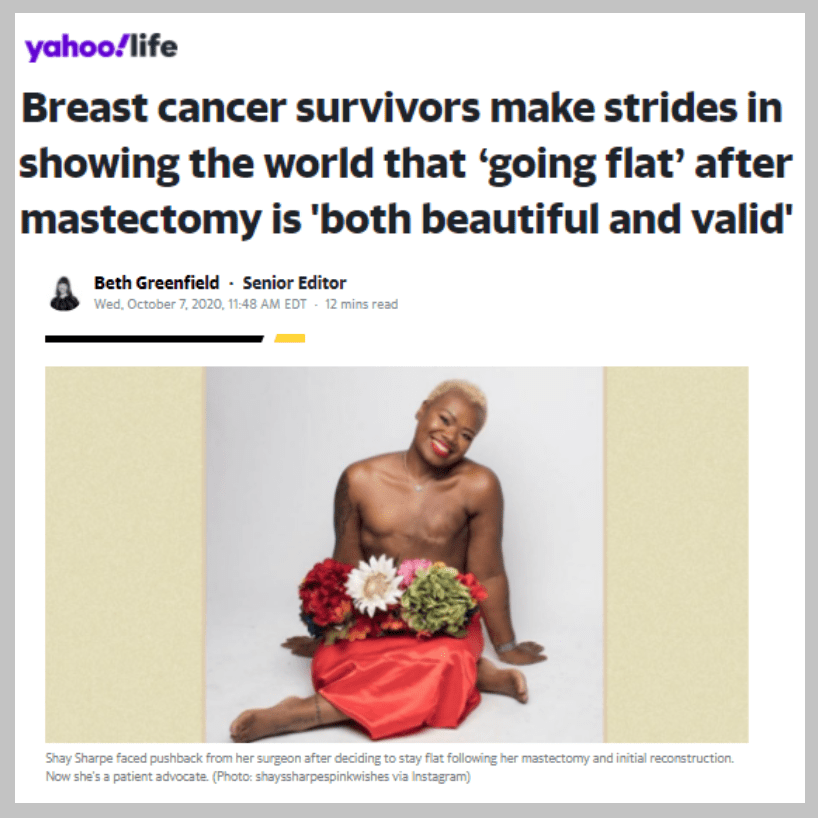 Yahoo! Life article 2020 aesthetic flat closure advocacy going flat after mastectomy valid beautiful - Shay Sharpe flat happy flowers