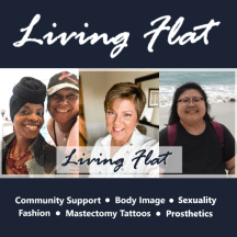 All about living flat after mastectomy.