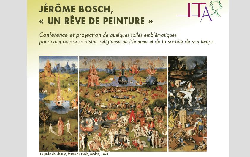 Conférence Jérôme BOSCH « Un rêve de peinture » au C.D.P. le 17 novembre de 9h à 16h30.