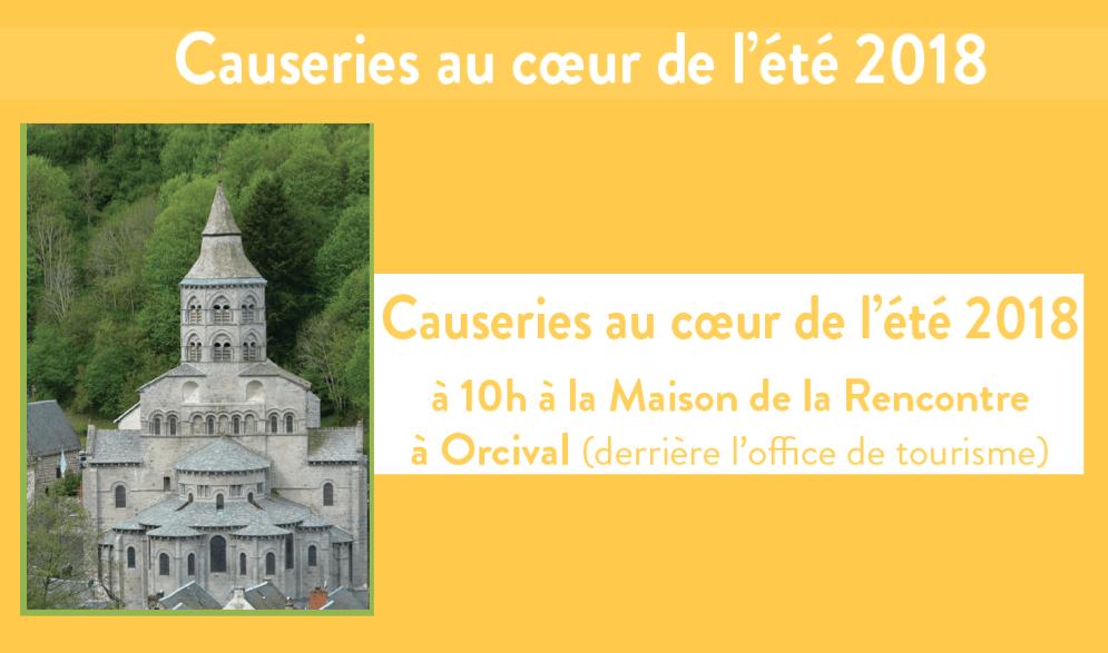 « Causeries au coeur de l'été 2018 » organisées par la paroisse Notre-Dame d'Orcival