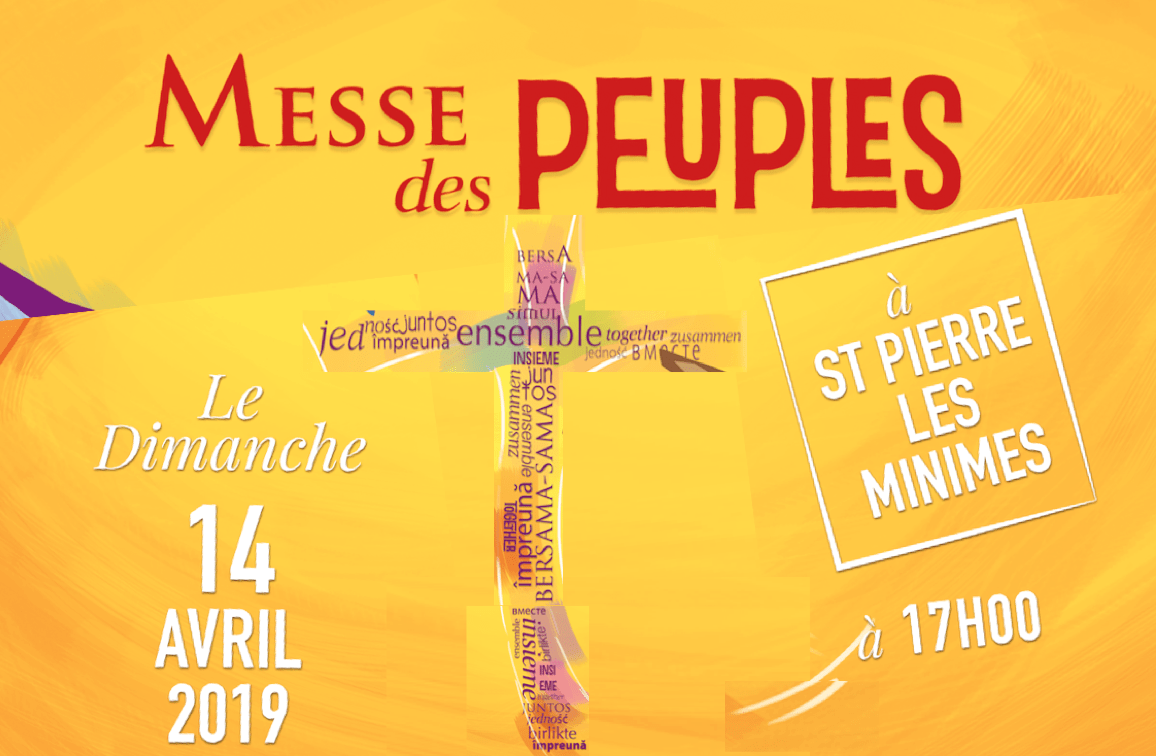 « Messe des peuples » ledimanche 14 avril 2019 à 17h00 à Saint-Pierre-les-Minimes