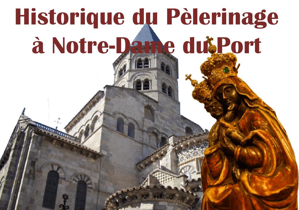 Neuvaine mariale 2019 à Notre-Dame du Port : historique du pèlerinage