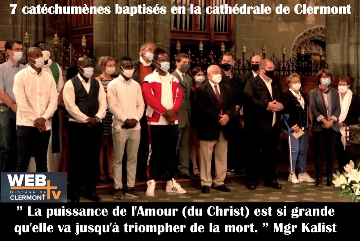 Baptême de 7 catéchumènes de notre paroisse en la Cathédrale le 6 septembre : vidéo de WebTV Diocèse