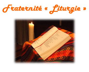 Fraternité Liturgie