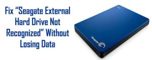 Seagate External Hard drive not recognized