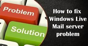 Windows Live Mail Server Error 3219