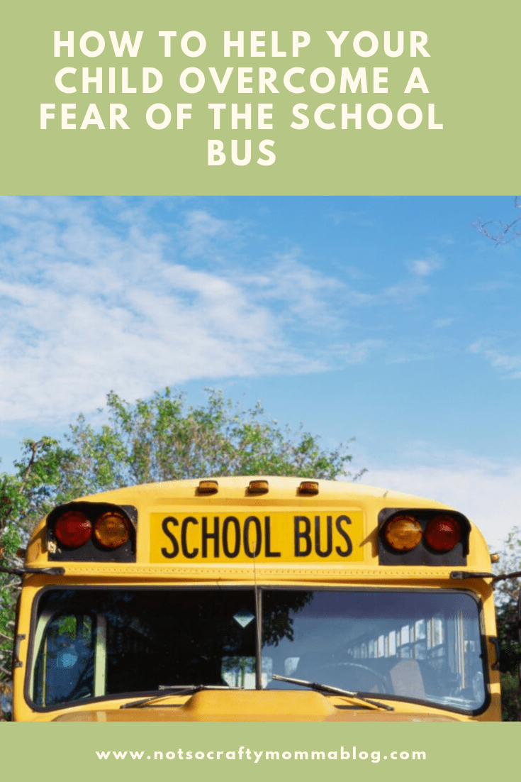 How to Help Your Child Overcome a Fear of the School Bus