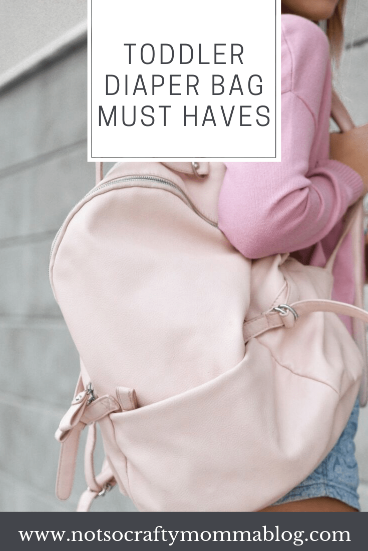 Toddler Diaper Bag Must Haves