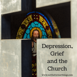 Depression, Grief and the Church(1)