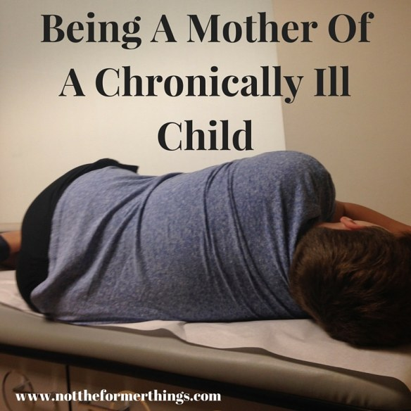 Being The Mother Of A Chronically Ill Child(1)