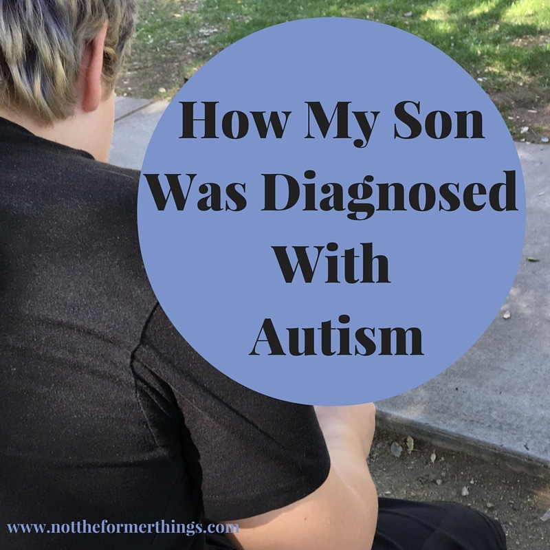 How My Son Was Diagnosed With Autism