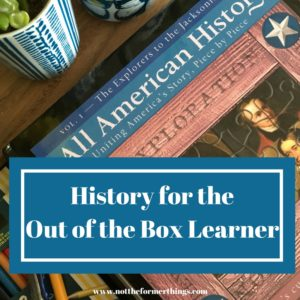 Out of the box history for the out of the box learner!