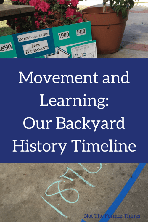 Movement and Learning: Our Backyard History Timeline #handsonlearning #kidsactivities #homeschoolhistory