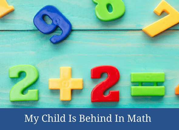 My Child Is Behind In Math #homeschoolmath #homeschoolmom #math