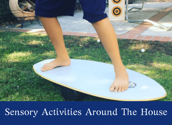 Sensory Activities Around The House