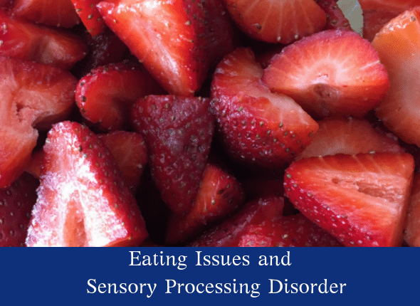 eating issues and sensory processing disorder