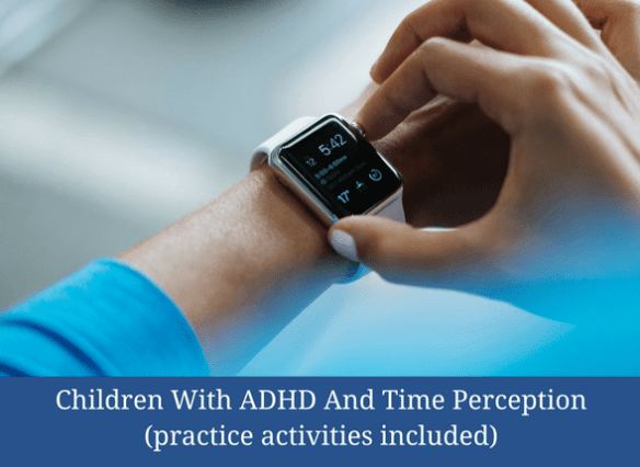 /children-with-adhd-and-time-perception-practice-activities-included/