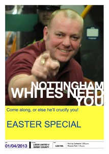 Nottingham Whites Need You. Easter Special