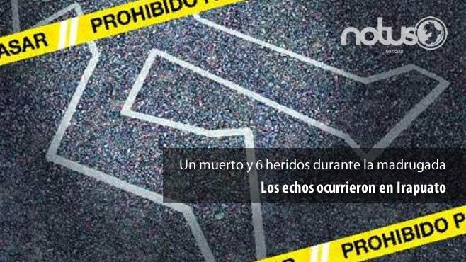 1_muerto_6_heridos_irapuato