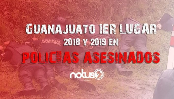 De enero al 3 de mayo han sido asesinados 14 policías en Guanajuato