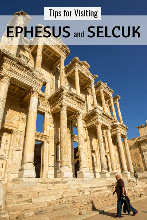 tips for visiting ephesus and selcuk turkey