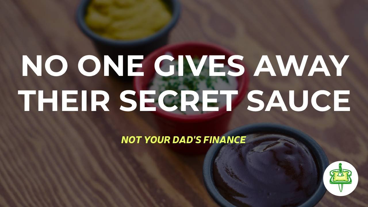 NO ONE GIVES AWAY THEIR SECRET SAUCE