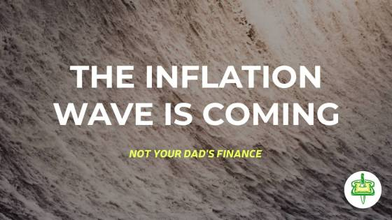THE INFLATION WAVE IS COMING