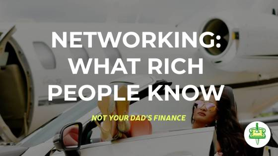 networking: what rich people know