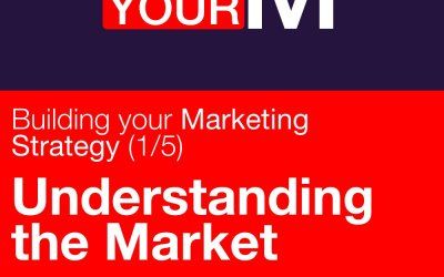 Building your marketing strategy (1/5): Understanding the market