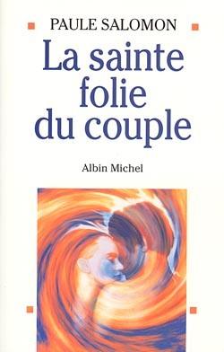 La Sainte Folie du Couple