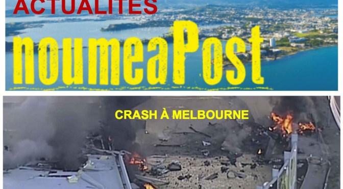 5 MORTS DANS UN CRASH AÉRIEN À MELBOURNE – Source non potable à l'Ile des Pins – Les Sénateurs sont déjà repartis – 0,3% d'augmentation de la cherté de vie en janvier