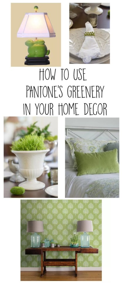 Wondering how to use Greenery, Pantone's 2017 Color of the Year in your home decor? Lots of great ideas and sources for this fresh and lively color.
