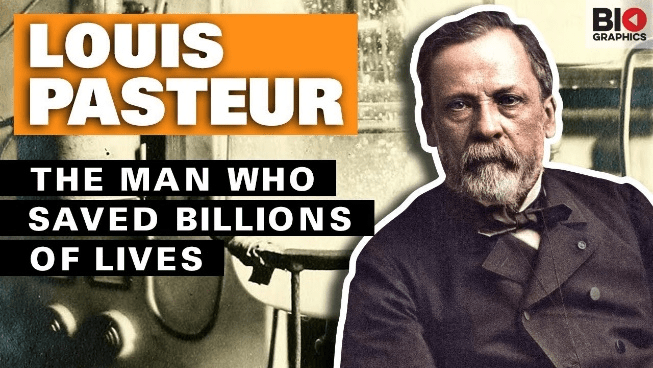 "Pasteur ""the man who saved billions of lives."""