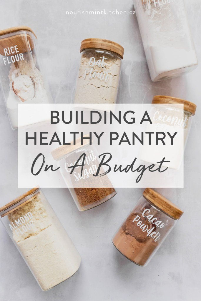 How to build a healthy pantry on a budget! Tips for organizing, stocking up on staples, and saving money. What I like to keep in my pantry for easy and healthy meals.