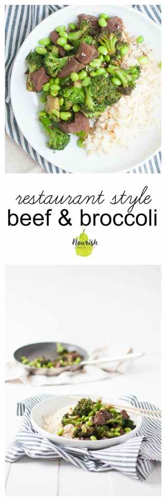 restaurant style beef and broccoli | quick, healthy, and better than your favorite restaurant beef & broccoli | www.nourishnutritionblog.com