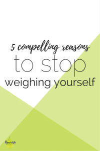 5 Reasons to Stop Weighing Yourself + An Exciting Announcement