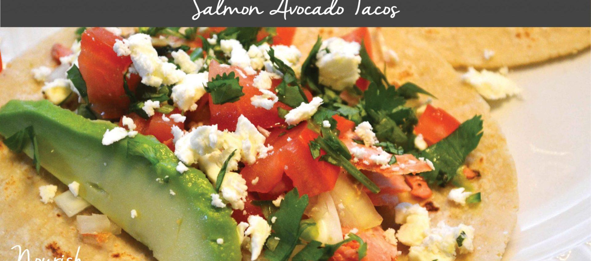 Salmon Avocado Tacos