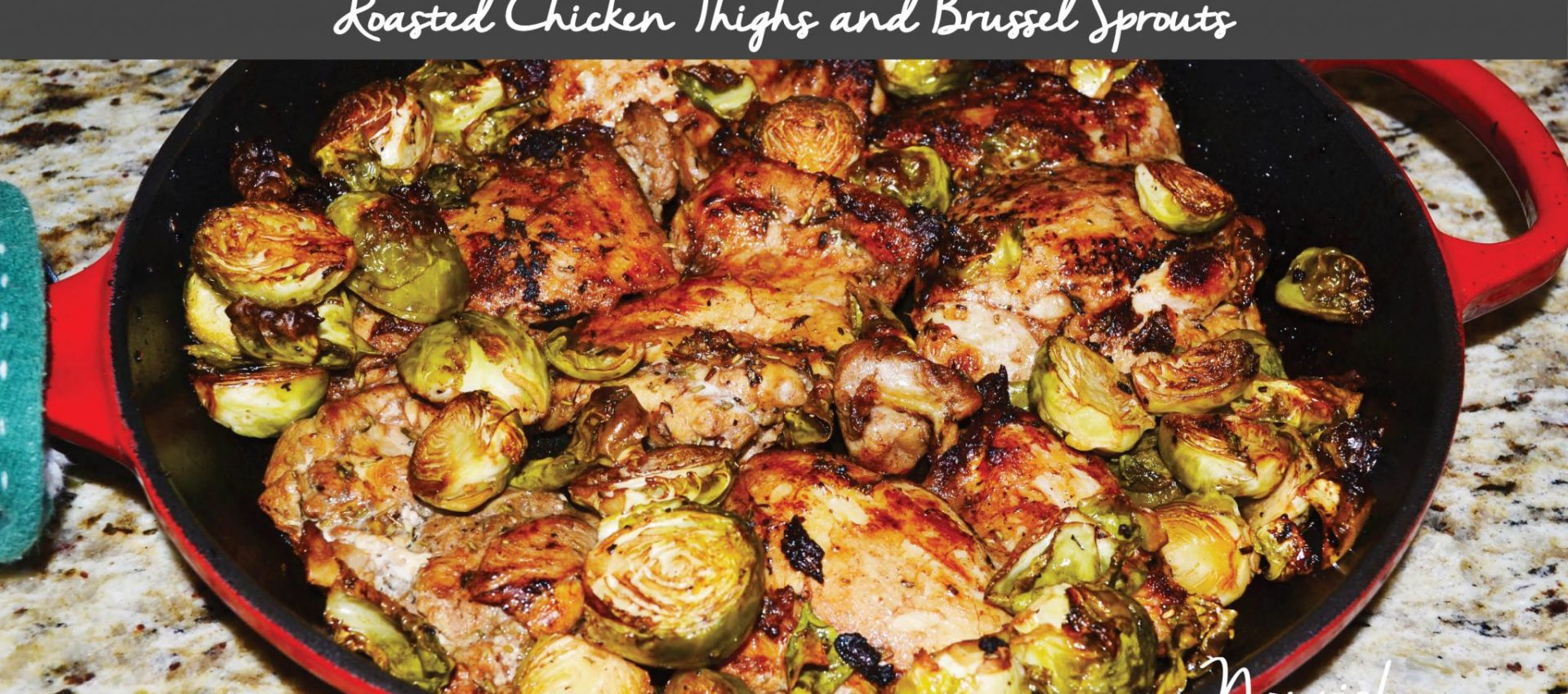 Balsamic Chicken Thighs and Brussels Sprouts