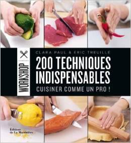 telecharge 200 techniques indispensables cuisiner comme un pro gratuitement pdf epub livre. Black Bedroom Furniture Sets. Home Design Ideas