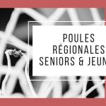 Diffusion des Poules régionales Seniors & Jeunes