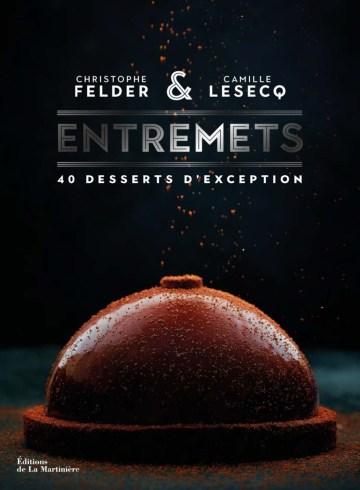 Entremets - Christophe Felder