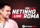 Cantor sertanejo Netinho Roma lança carreira solo