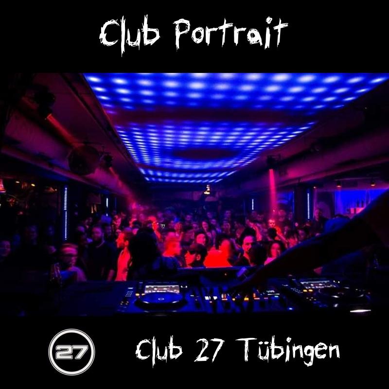 Club Portrait - Club 27 Tubingen